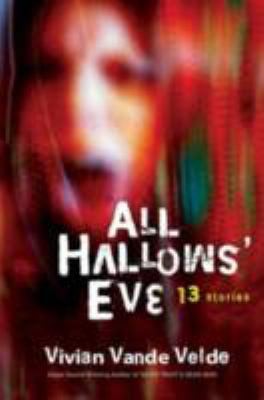 Details about All Hallows' Eve : 13 stories