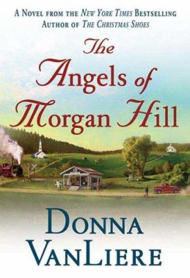 Details about The Angels of Morgan Hill