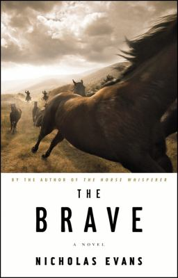Details about The brave : a novel