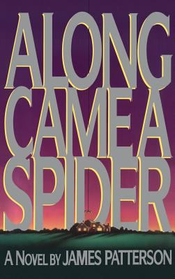 Details about Along came a spider : a novel