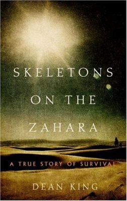 Details about Skeletons on the Zahara : a true story of survival