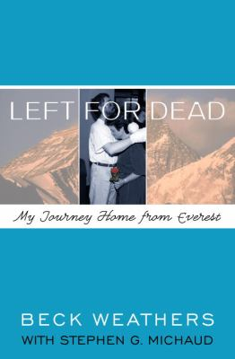 Details about Left for dead : my journey home from Everest