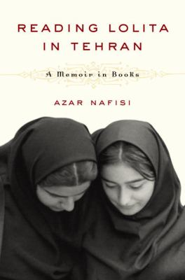 Details about Reading Lolita in Tehran : a memoir in books