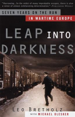 Details about Leap into darkness : seven years on the run in wartime Europe
