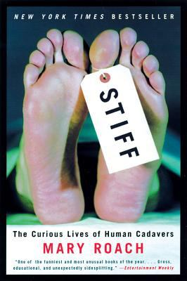 Details about Stiff : the curious lives of human cadavers