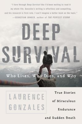Details about Deep survival : who lives, who dies, and why : true stories of miraculous endurance and sudden death