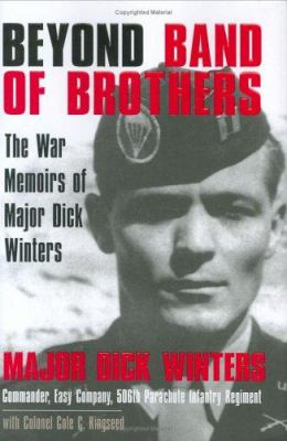 Details about Beyond band of brothers : the war memoirs of Major Dick Winters