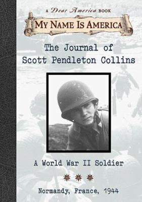 Details about The Journal of Scott Pendleton Collins: A World War II Soldier