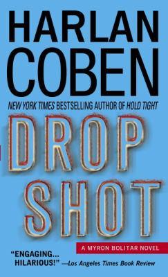 Details about Drop shot : a Myron Bolitar novel