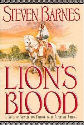 Details about Lion's blood : a novel of slavery and freedom in an alternate America