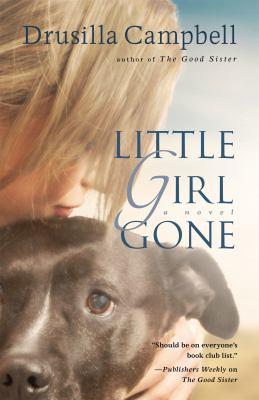 Details about Little girl gone : a novel