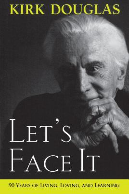 Details about Let's face it : 90 years of living, loving, and learning