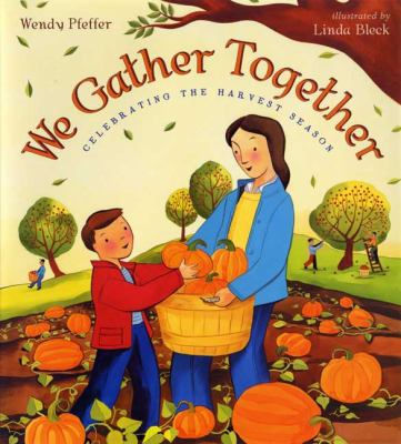 Details about We Gather Together: Celebrating the Harvest Season