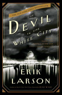 Details about The devil in the white city murder, magic, and madness at the fair that changed America