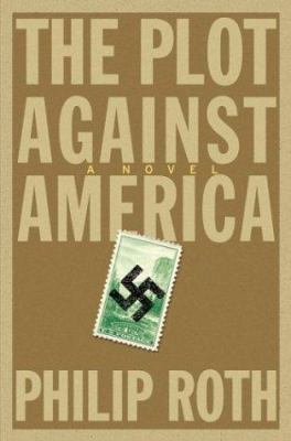 Details about The plot against America : a novel