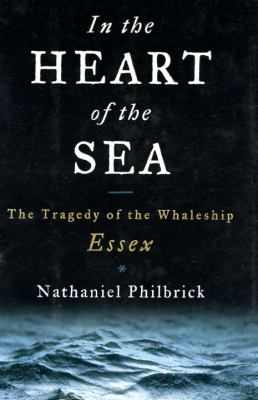 Details about In the heart of the sea : the tragedy of the whaleship Essex