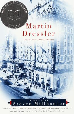 Details about Martin Dressler : the tale of an American dreamer