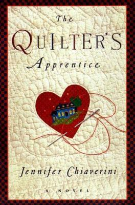 Details about The quilter's apprentice : a novel