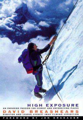Details about High exposure : an enduring passion for Everest and unforgiving places