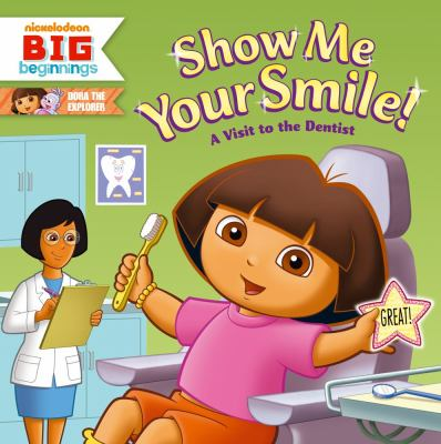 Details about Show Me Your Smile!: A Visit to the Dentist