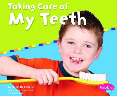 Details about Taking Care of my Teeth