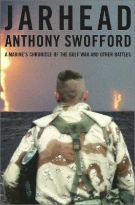 Details about Jarhead : a marine's chronicle of the Gulf War and other battles