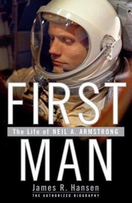 Details about First man : the life of Neil A. Armstrong ; [the authorized biography]