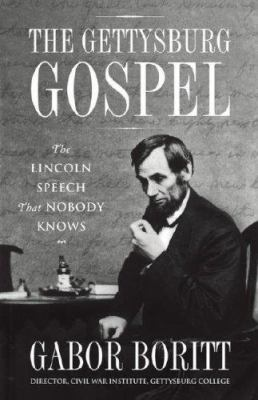 Details about The Gettysburg gospel the Lincoln speech that nobody knows