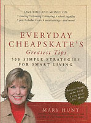 Details about Everyday cheapskate's greatest tips : 500 simple strategies for smart living