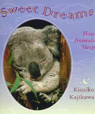 Details about Sweet Dreams: How Animals Sleep