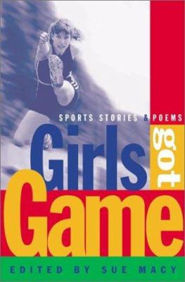 Details about Girls got game : sports stories and poems