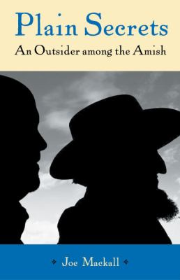 Details about Plain secrets : an outsider among the Amish