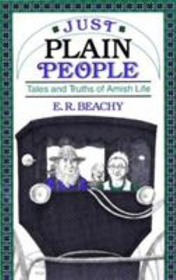 Details about Just plain people : tales and truths of Amish life