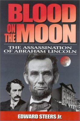 Details about Blood on the moon : the assassination of Abraham Lincoln