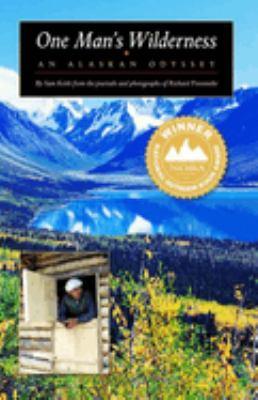 Details about One man's wilderness : an Alaskan odyssey