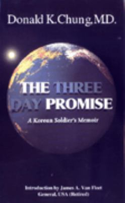 Details about The three day promise : a Korean soldier's memoir