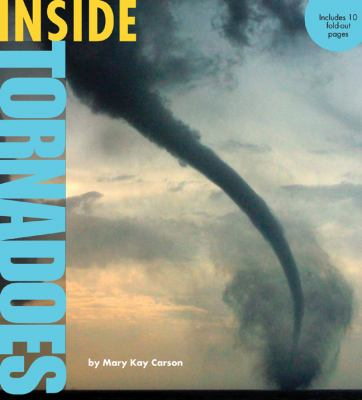 Details about Inside tornadoes
