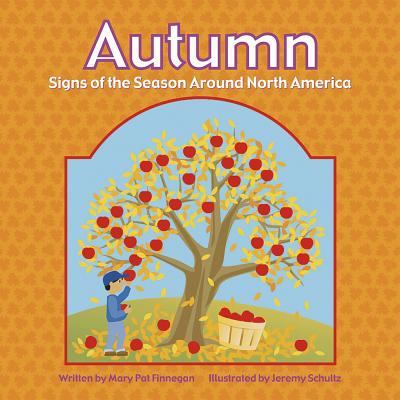 Details about Autumn: signs of the seasons around North America