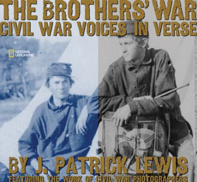 Details about The brothers' war : Civil War voices in verse