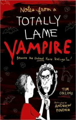 Details about Notes from a totally lame vampire : because the undead have feelings too!
