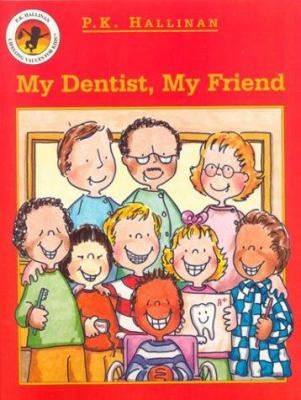 Details about My Dentist, My Friend