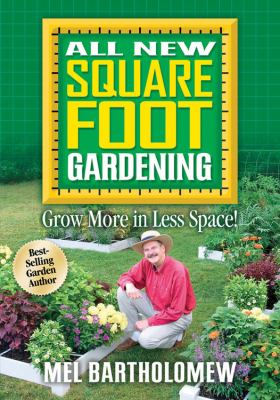 Details about All new square foot gardening : grow more in less space!