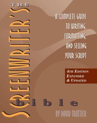 Details about The screenwriter's bible : a complete guide to writing, formatting, and selling your script