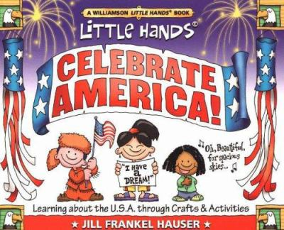 Details about Little Hands Celebrate America!