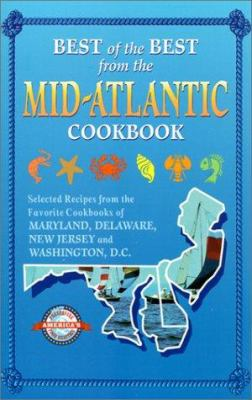 Details about Best of the best from the Mid-Atlantic cookbook : selected recipes from the favorite cookbooks of Maryland, Delaware, New Jersey and Washington, D.C.