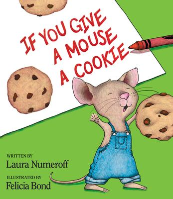 Details about If You Give a Mouse a Cookie