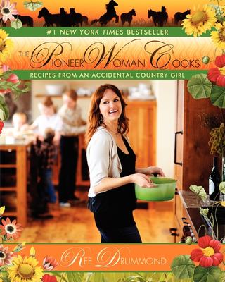 Details about The pioneer woman cooks : recipes from an accidental country girl