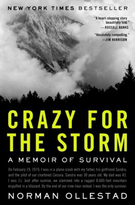 Details about Crazy for the storm : a memoir of survival