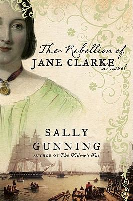 Details about The Rebellion of Jane Clarke A Novel.
