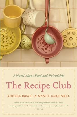 Details about The Recipe Club A Novel of Food and Friendship.